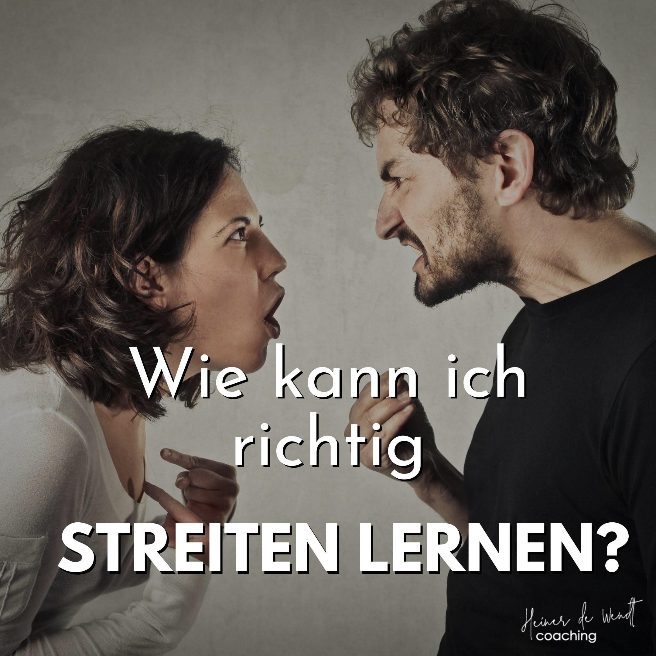 Read more about the article Wie kann ich richtig streiten lernen?