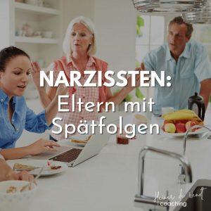 Read more about the article Narzissten: Eltern mit Spätfolgen